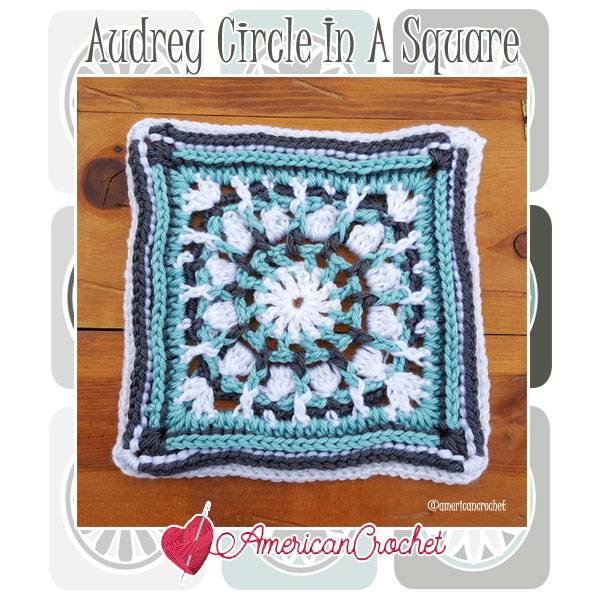 Audrey Circle in A Square | Free Crochet Pattern | American Crochet @americancrochet.com #freecrochetpattern