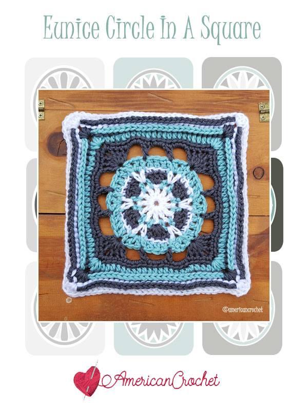 Eunice Circle in A Square   Free Crochet Pattern   American Crochet @americancrochet.com #freecrochetpattern #freecrochetalong