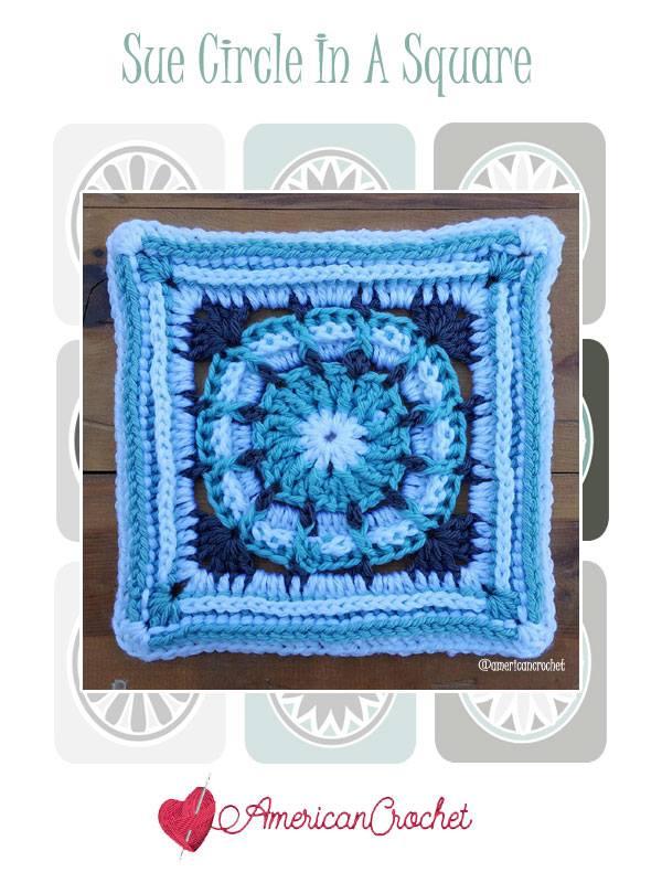 Sue Circle in A Square | Free Crochet Pattern | American Crochet @americancrochet.com #freecrochetpattern #freecrochetalong
