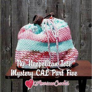 The Neapolitan Tote | Free Crochet Pattern | American Crochet @americancrochet.com #freecrochetpattern #freecrochetalong