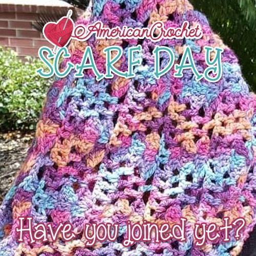 Scarf Day Bash   American Crochet @americancrochet.com