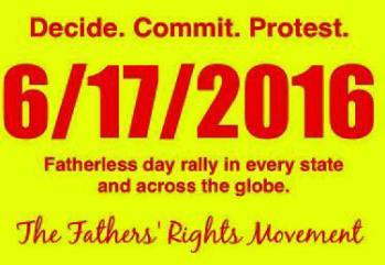 Decide Commit Protest June 17 - Fatherless Day Rally - 2016