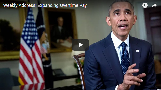 President Obama's Weekly Address On Expanding Overtime Pay