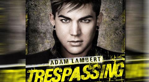Adam Lambert Trespassing