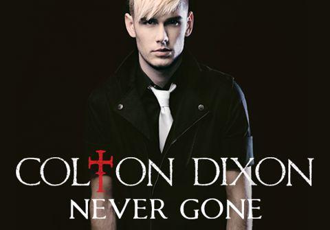"Colton Dixon ""Never Gone"""