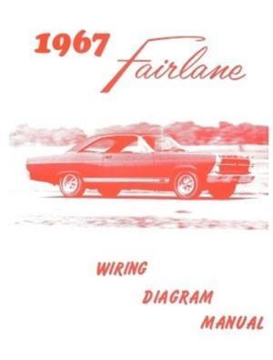 FORD 1967 Fairlane Wiring Diagram Manual 67