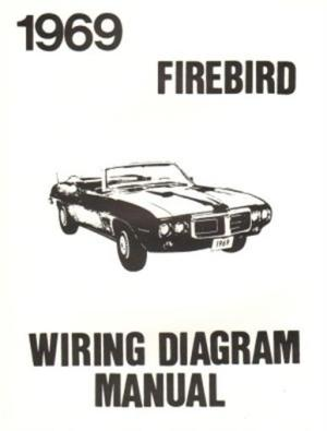 PONTIAC 1969 Firebird Wiring Diagram 69