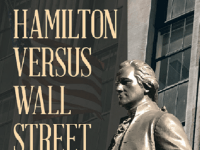 A partial picture of the book Hamilton Versus Wall Street.