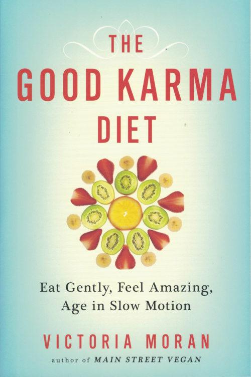 The Good Karma Diet by Victoria Moran