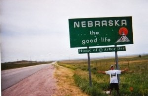 Nebraska ... the good life road sign