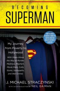 Becoming Superman, a new memoir by J. Michael Straczynski