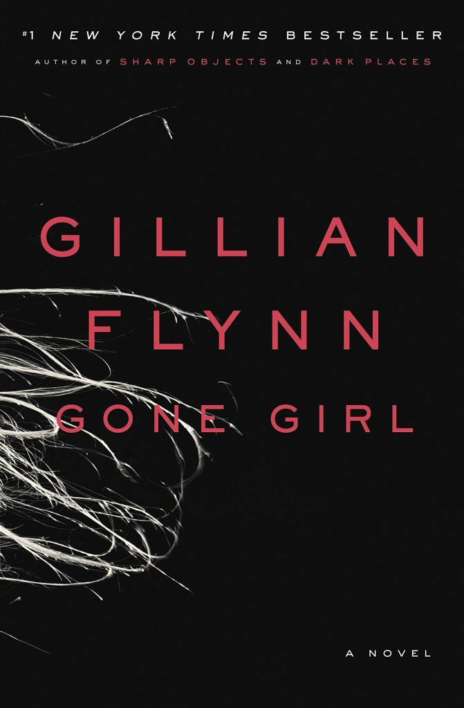 Gone Girl by Gillian Flynn, a National Book Lovers Day Staff Pick from the American Writers Museum in Chicago
