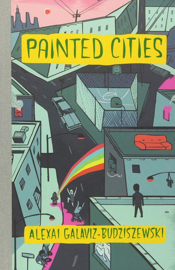 Painted Cities by Alexai Galavez-Budziszewski