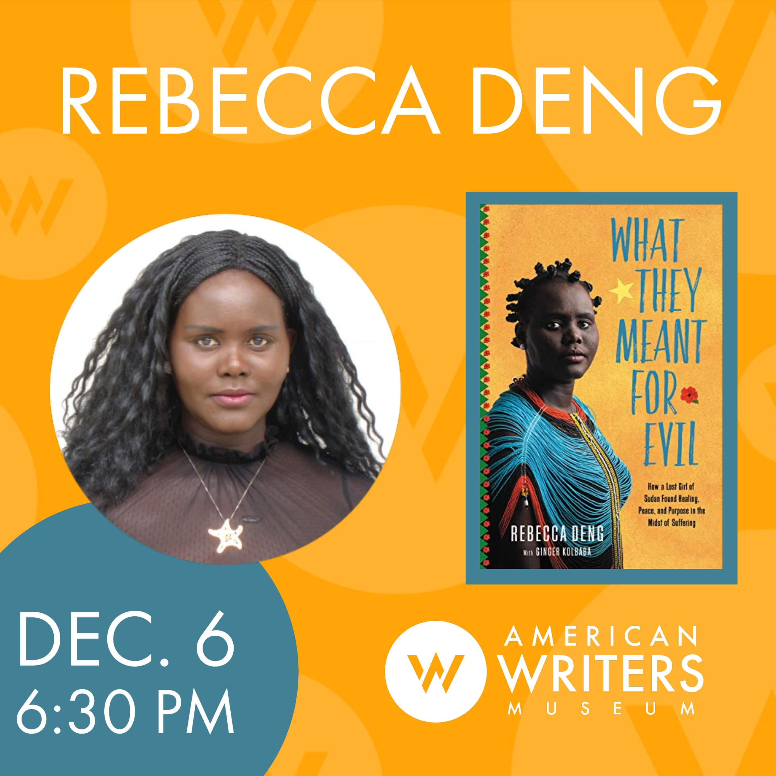 Rebecca Deng presents her new book What They Meant for Evil at the American Writers Museum in Chicago on December 6, 2019 at 6:30 pm as part of the programming for special exhibit My America: Immigrant and Refugee Writers Today