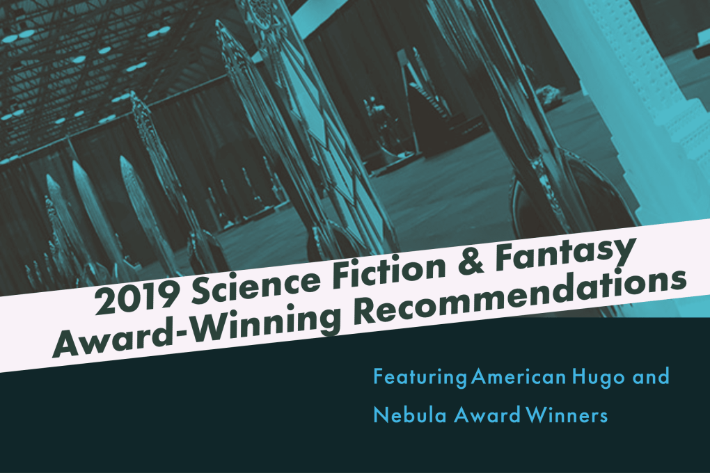 The American Writers Museum recommends science fiction and fantasy award winning novels and short stories