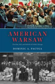 American Warsaw by Dominic A. Pacyga