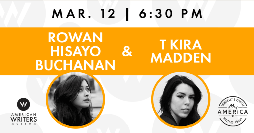 T Kira Madden and Rowan Hisayo Buchanan book reading and signing at the American Writers Museum on March 12