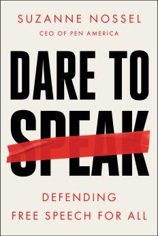 Dare to Speak by Suzanne Nossel