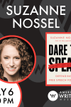 Suzanne Nossel presents her new book Dare to Speak at the American Writers Museum on May 6