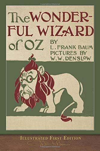 The Wonderful Wizard of Oz by L Frank Baum
