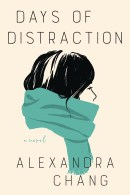 Days of Distraction by Alexandra Chang