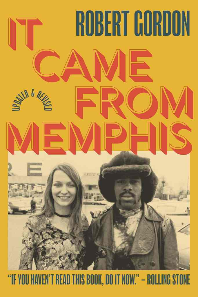 It Came From Memphis by Robert Gordon