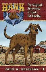 Hank the Cowdog by John R. Ericson