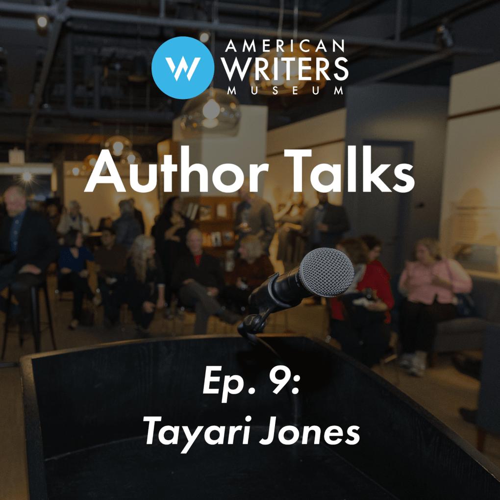 Ep 9: Tayari Jones | AWM Author Talks