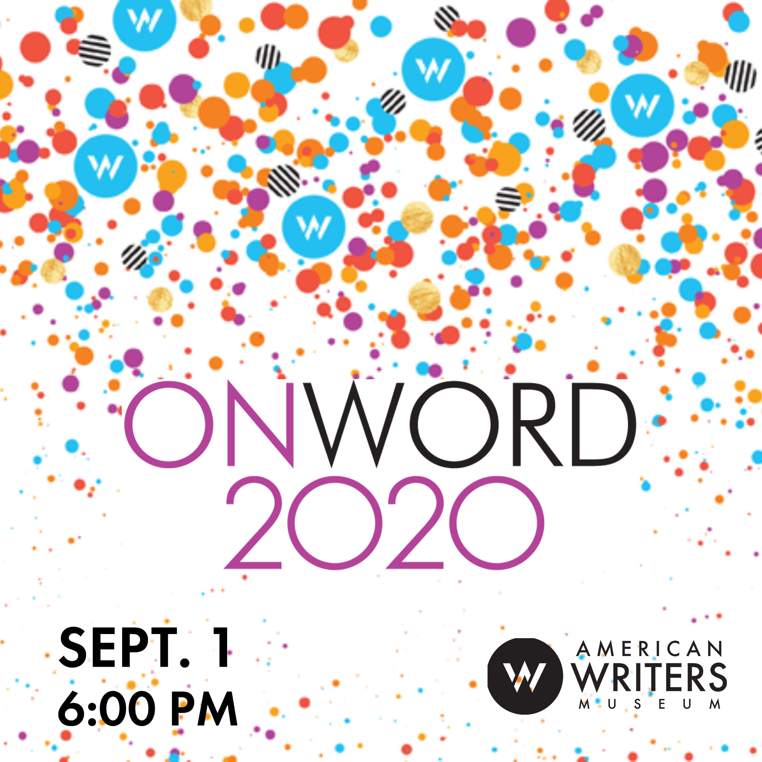 Hosted by NPR's Peter Sagal, OnWord 2020 combines love of the written word with performance, laughter & community to raise money for the AWM.