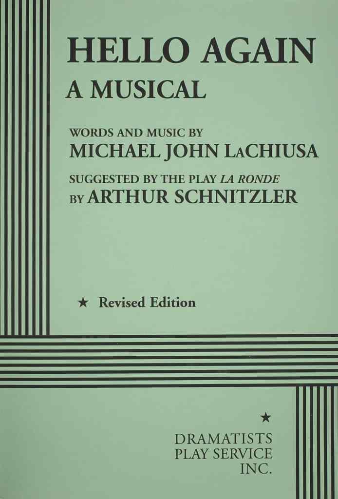 Hello Again; book, music and lyrics by Michael John LaChiusa