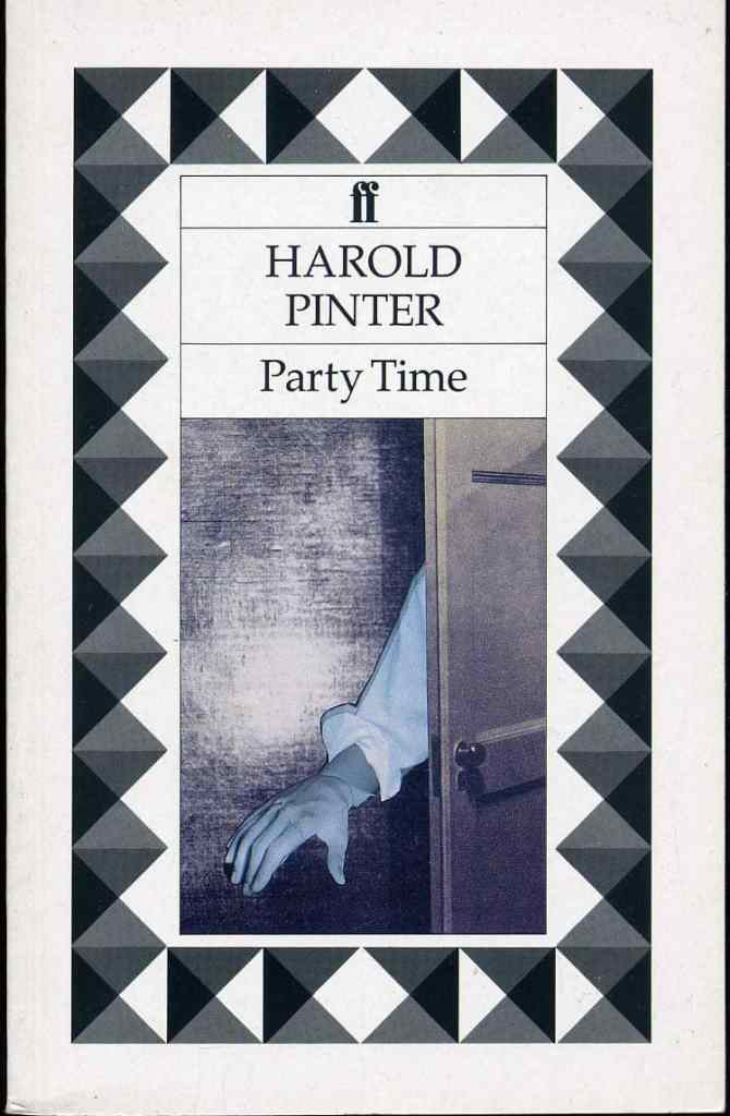 Party Time by Harold Pinter