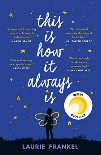 This Is How It Always Is by Laurie Frankel book cover