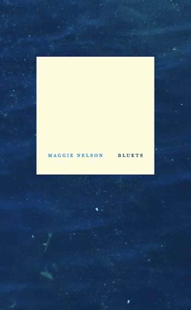 Bluets by Maggie Nelson book cover