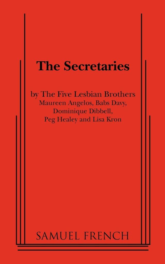 The Secretaries by Samuel French