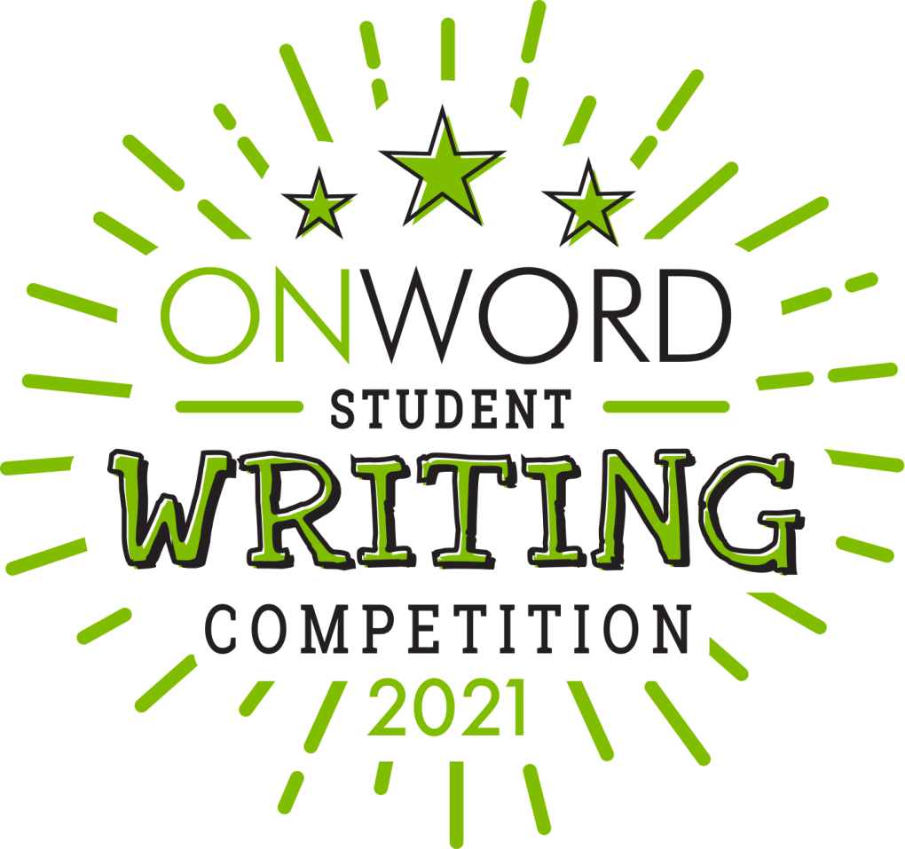 OnWord Student Writing Competition 2021