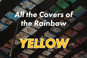 All the Covers of the Rainbow: Yellow