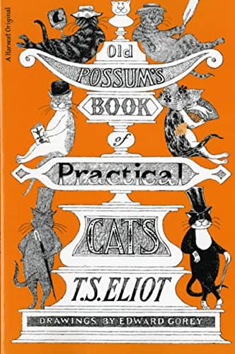 Old Possum's Book of Practical Cats by T.S. Eliot with illustrations by Edward Gorey