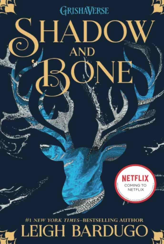 Shadow and Bone Trilogy by Leigh Bardugo