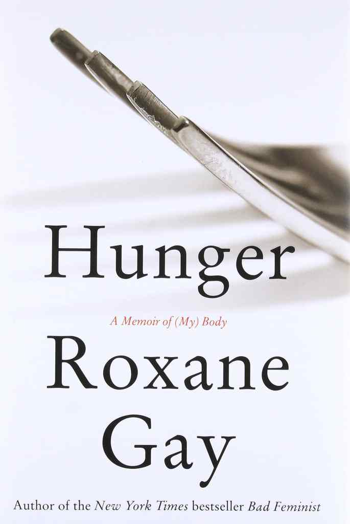 Hunger by Roxane Gay book cover