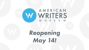 American Writers Museum reopening May 14, 2021
