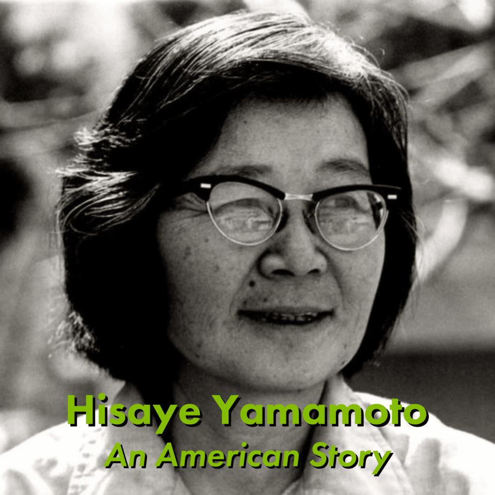 """Photo of Hisaye Yamamoto with text that reads, """"Hisaye Yamamoto, An American Story"""""""