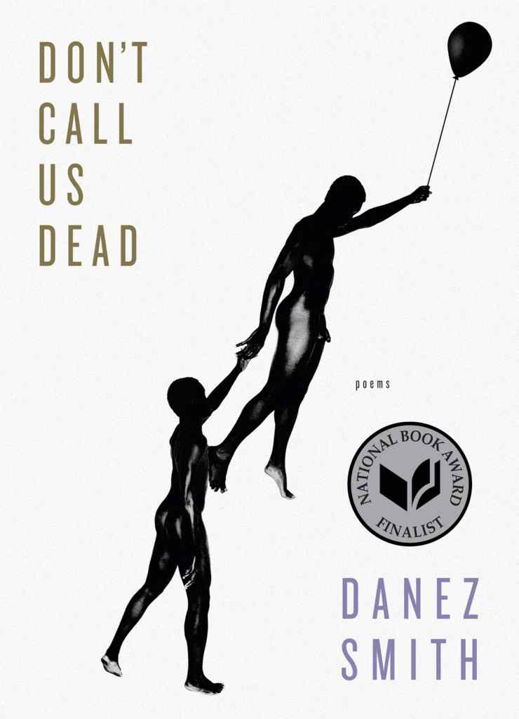 Don't Call Us Dead by Danez Smith book cover