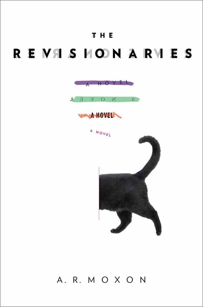 The Revisionaries by A. R. Moxon book cover
