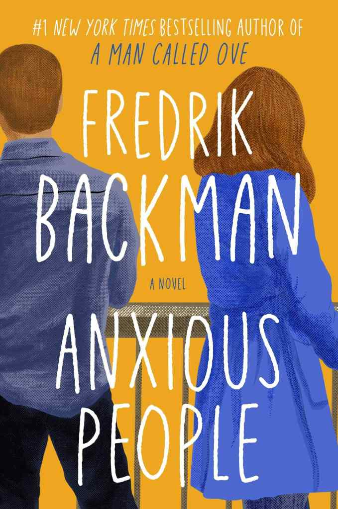 Anxious People by Fredrick Backman book cover