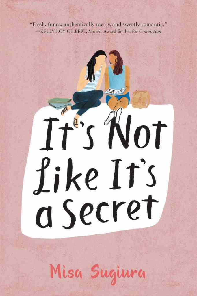 It's Not Like It's a Secret by Misa Sugiura book cover