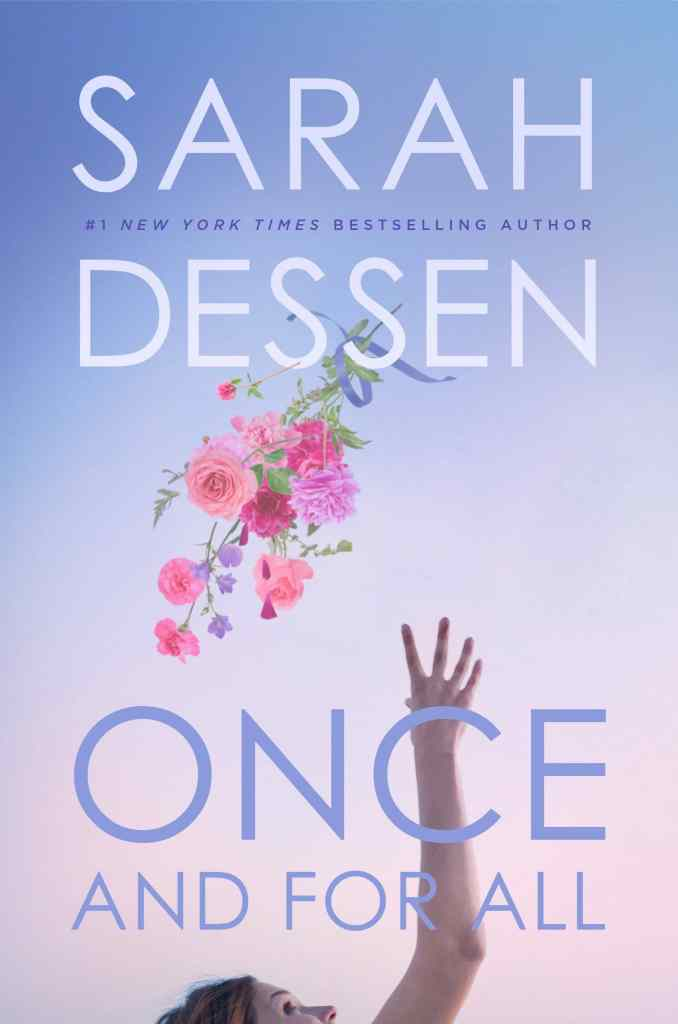 Once and for All by Sarah Dessen book cover