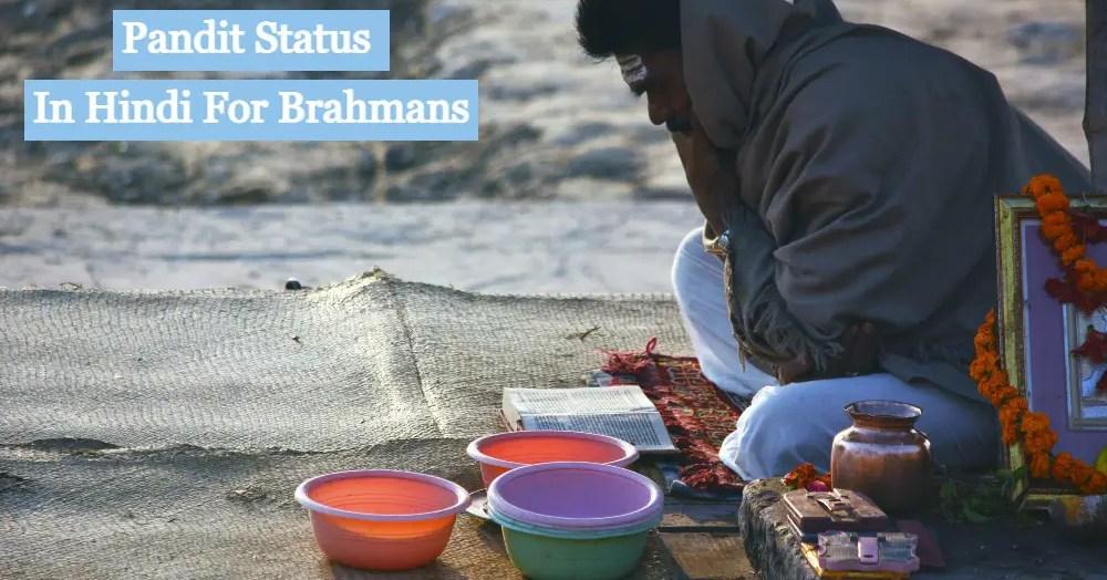 Pandit Status In Hindi For Brahmans