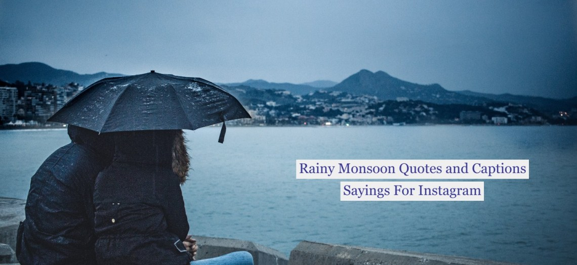 Rainy Monsoon Quotes and Captions Sayings For Instagram