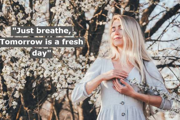 Amazing Just Breathe quotes and captions