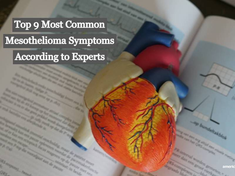 Top 9 Most Common Mesothelioma Symptoms According to Experts
